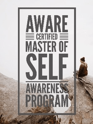 Aware Master of Self Awareness