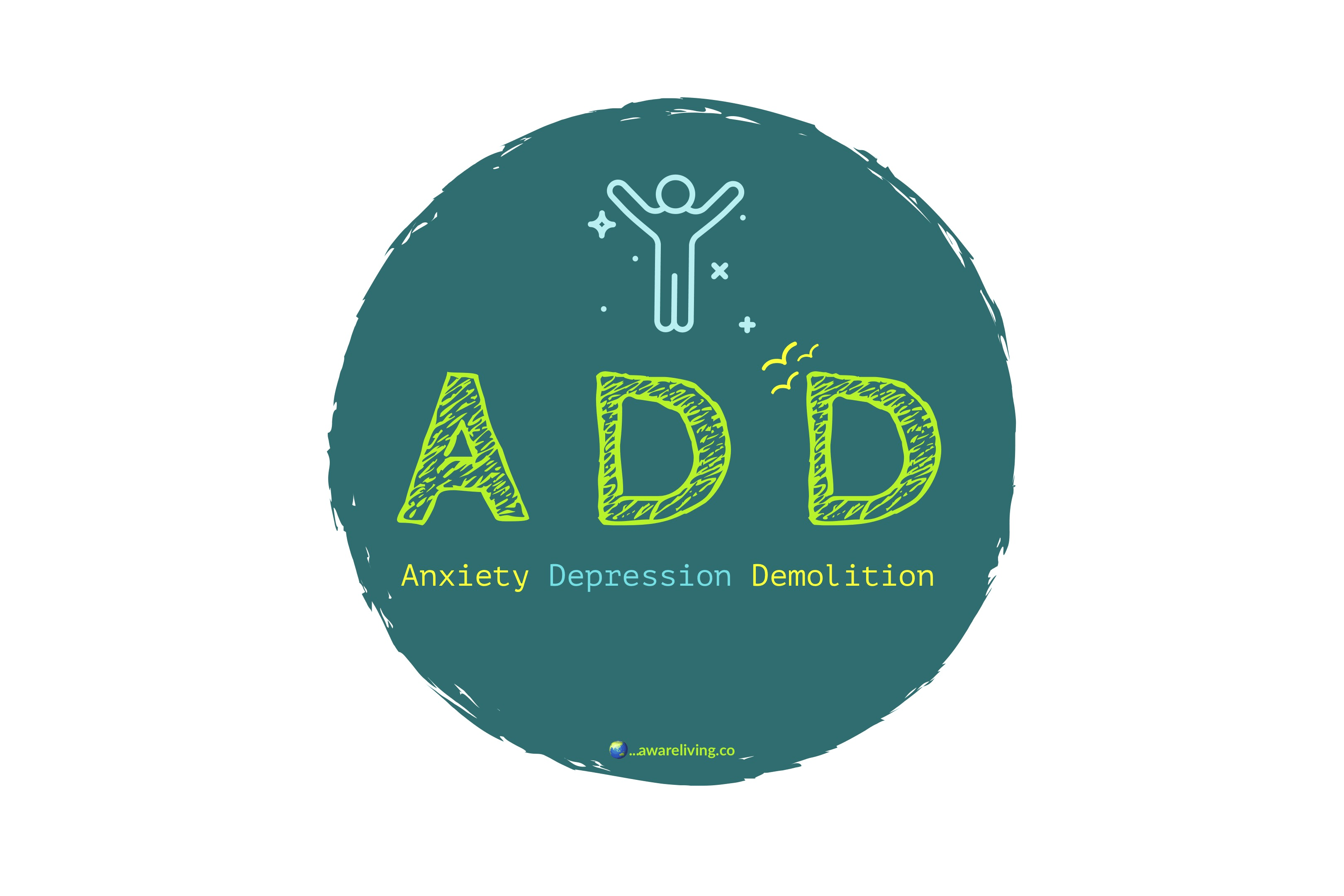 Anxiety Depression Demolition